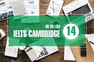 "Bộ Tài Liệu ""IELTS CAMBRIDGE 14"" Bản Đẹp"