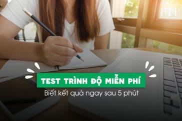 Đăng Ký Test Trình Độ IELTS Miễn Phí