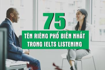75 TÊN RIÊNG PHỔ BIẾN NHẤT TRONG IELTS LISTENING