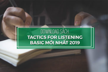 DOWNLOAD SÁCH TACTICS FOR LISTENING BASIC MỚI NHẤT 2019