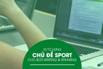 10 Từ Vựng Chủ Đề Sport  Cho IELTS Writing & Speaking