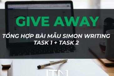 Bộ tài liệu Tổng hợp bài mẫu Simon Writing Task 1+Task 2