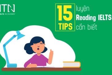 15 TIPS luyện Reading IELTS cần biết