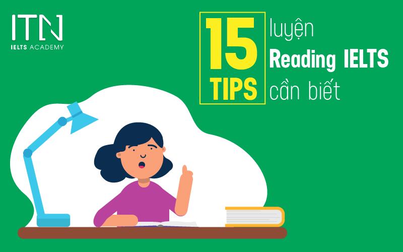 15 TIPS IELTS READING cần biết