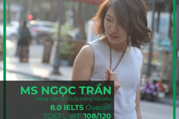 Ms.Ngọc Trần – 8.0 IELTS OVERALL