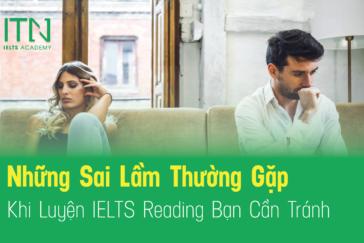 Những Sai Lầm Thường Gặp Khi Luyện IELTS Reading Bạn Cần Tránh
