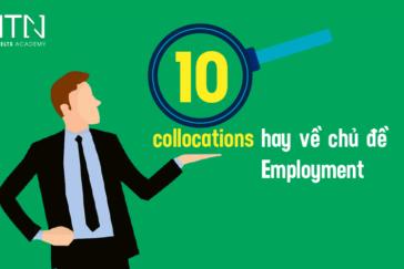10 collocations hay về chủ đề Job/Employment