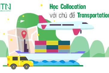 Học Ngay 10 Collocations Về Chủ Đề Transportation