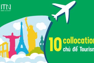 Học Ngay 10 Collocation Chủ Đề Tourism – IELTS Trang Nguyễn