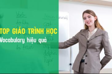 Top 2 giáo trình giúp bạn học Vocabulary hiệu quả