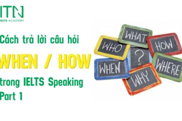 "Cách Trả Lời Câu Hỏi Dạng ""How Often/When"" Trong Speaking Part 1"