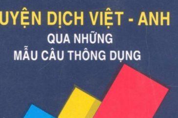 Sách luyện dịch Việt-Anh cực hay dành cho Beginer chưa vững ngữ pháp